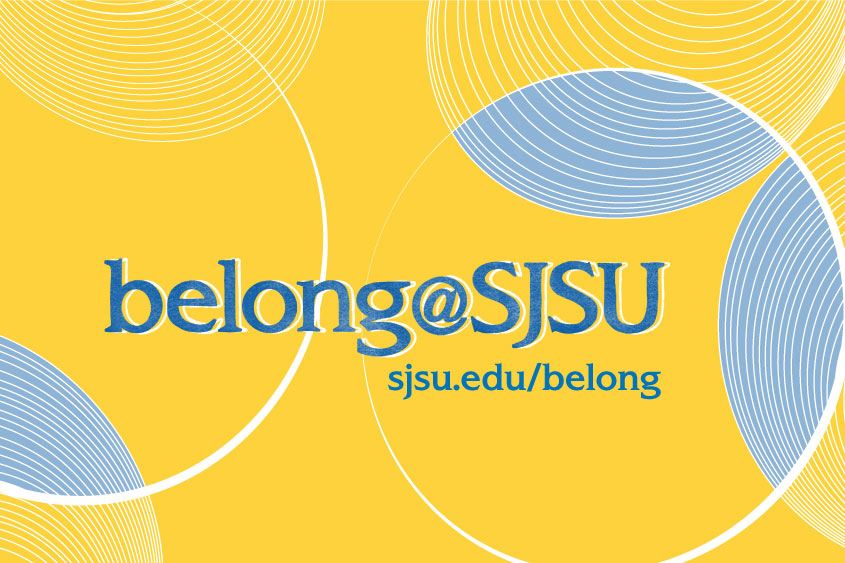 Bright yellow graphic with circular lines with belong@sjsu wordmark and url, sjsu.edu/belong.