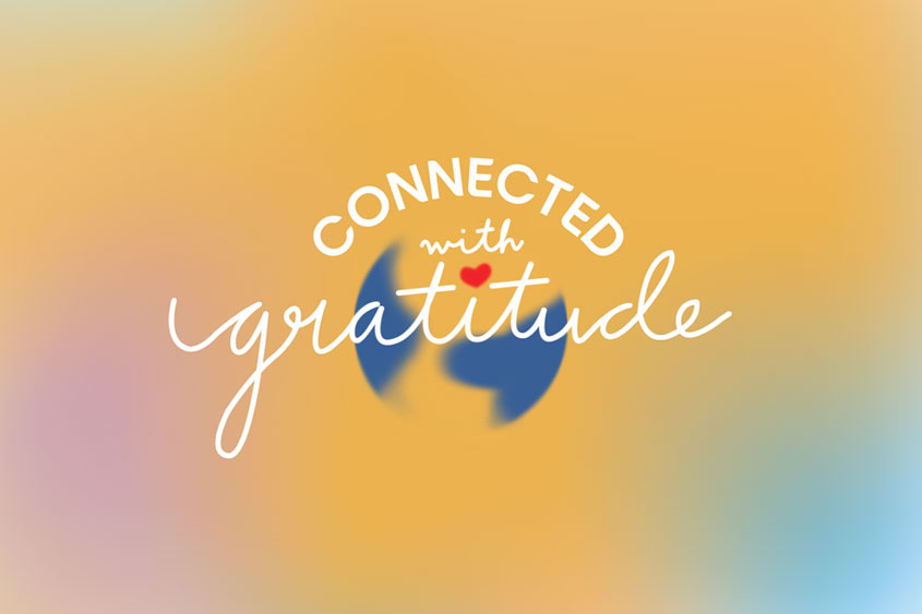 Connected with Gratitude with a globe and orange and blue gradient background.