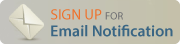 Sign Up for Email Notification