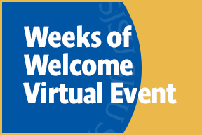 Weeks of Welcome Virtual Events