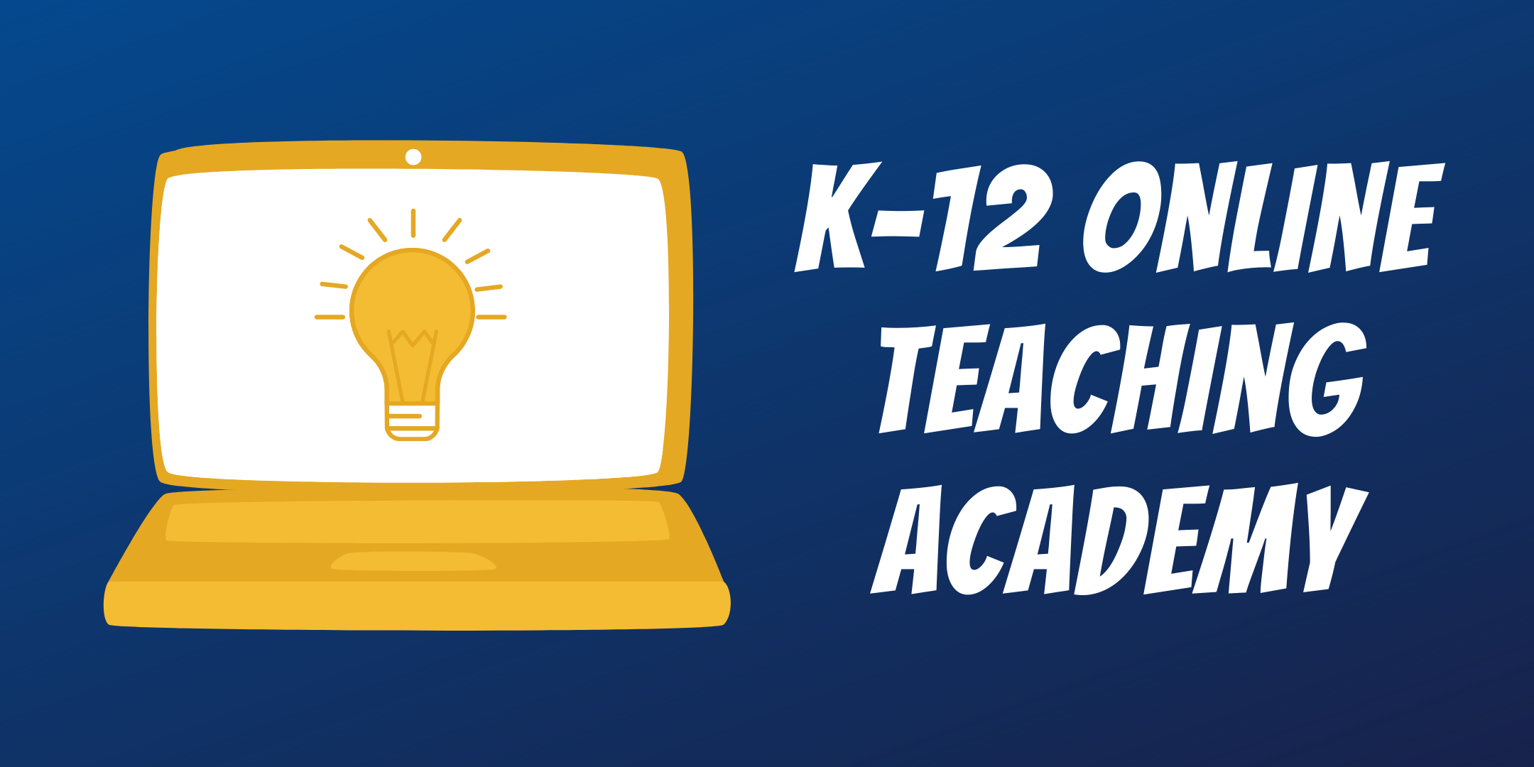 K-12 Online Teaching Academy