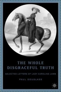 """Book cover of Douglass's """"The Whole Disgraceful Truth""""."""