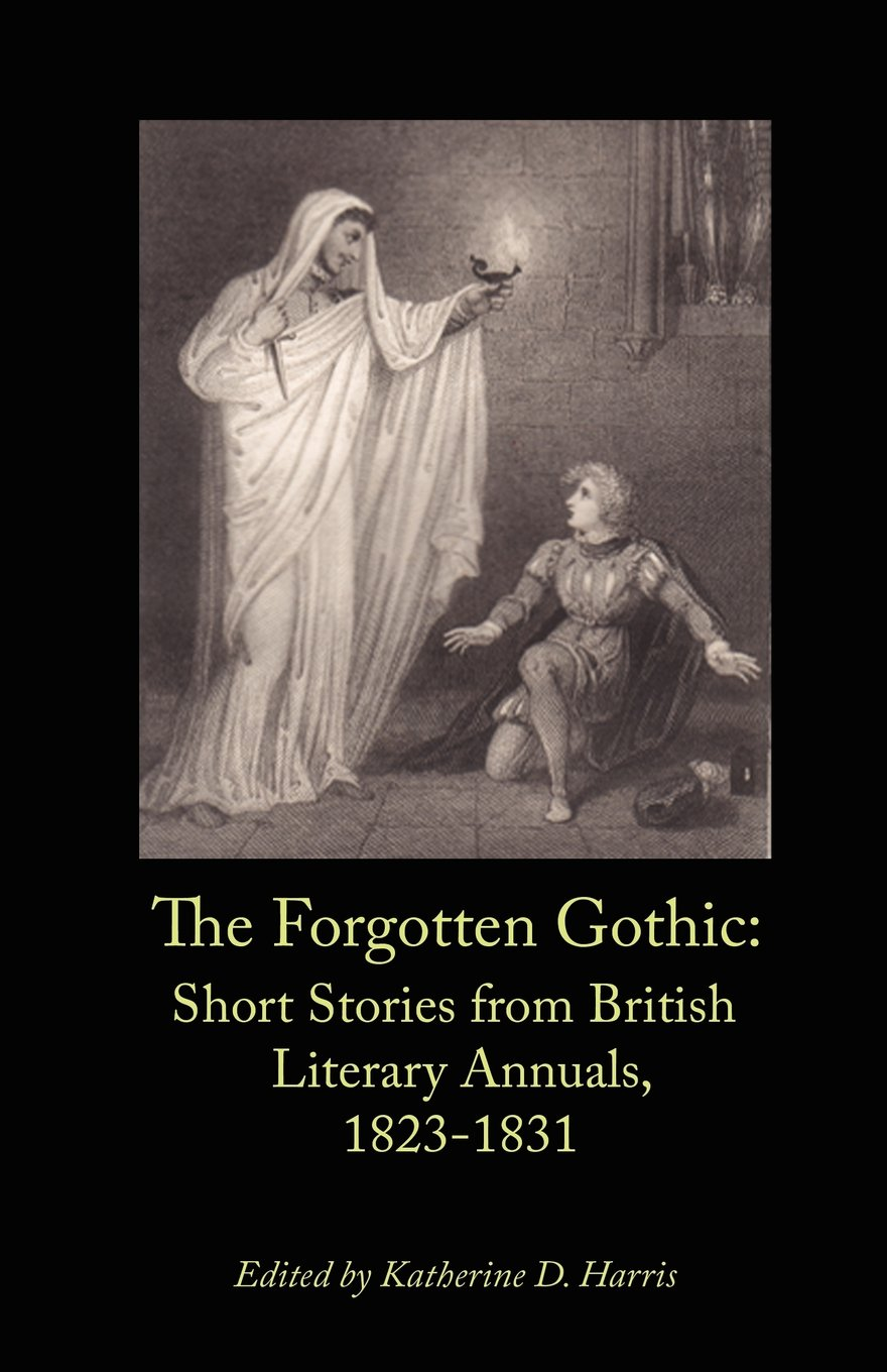 """Book cover of Harris's """"The Forgotten Gothic""""."""