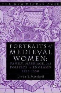 """Book cover of Mitchell's """"Portraits of Medieval Women""""."""