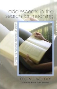 """Book cover of Mary Warner's """"Adolescents in the Search for Meaning""""."""