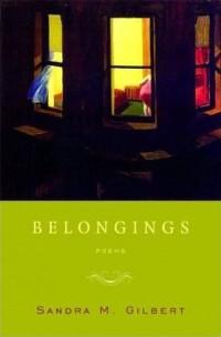 Belongings by Sandra Gilberts