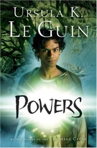 Powers by Ursula K Le Guin
