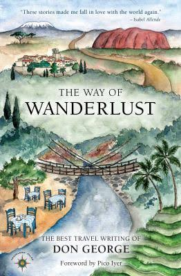The Way of Wanderlust Don George