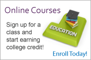 Online Course: Sign up for a class and start earning college credit!