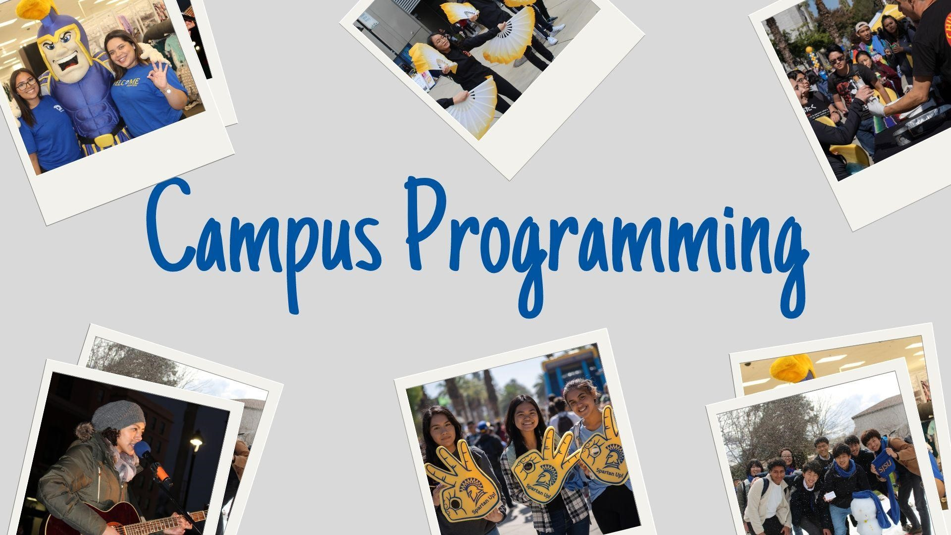 Campus Programming graphic with snapshots of students at various campus events
