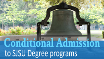 Conditional Admission to SJSU Degree programs