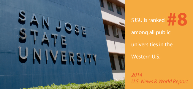 SJSU is ranked #8 among public universities in the Western U.S.