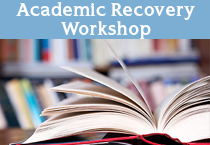 Academic Recovery Workshop