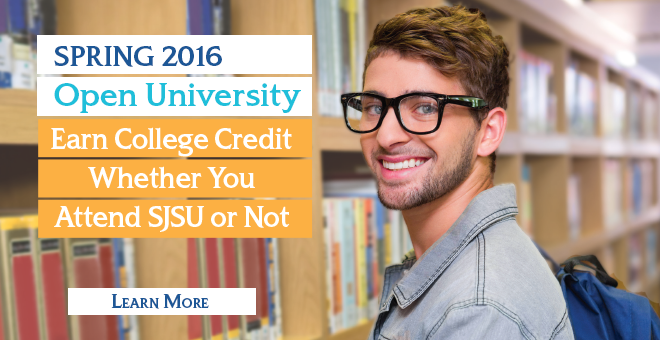 SJSU Open University: Earn College Credit Whether You Attend SJSU or Not!