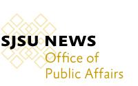 SJSU News Office of Public Affairs