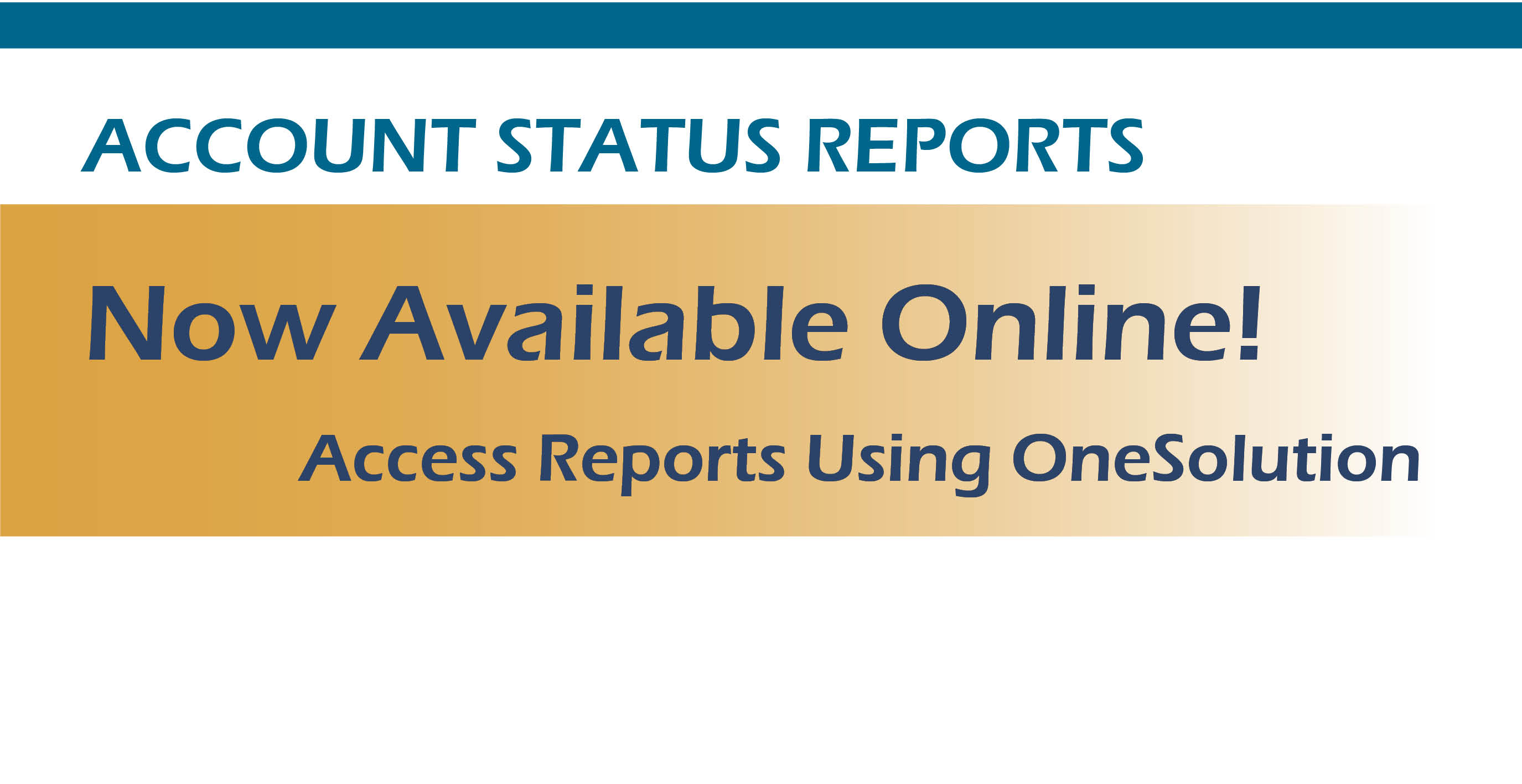 Access Monthly Status Reports Online