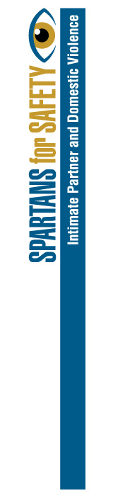 Spartans for Safety - Intimate Partner and Domestic Violence