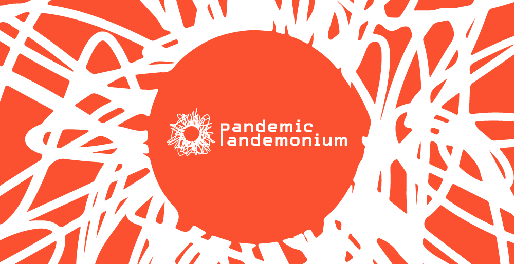 Pandemic Pandemonium graphic with white text on abstract red background