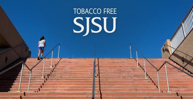 Tobacco Free SJSU: Student running up Event Center steps toward a blue sky.