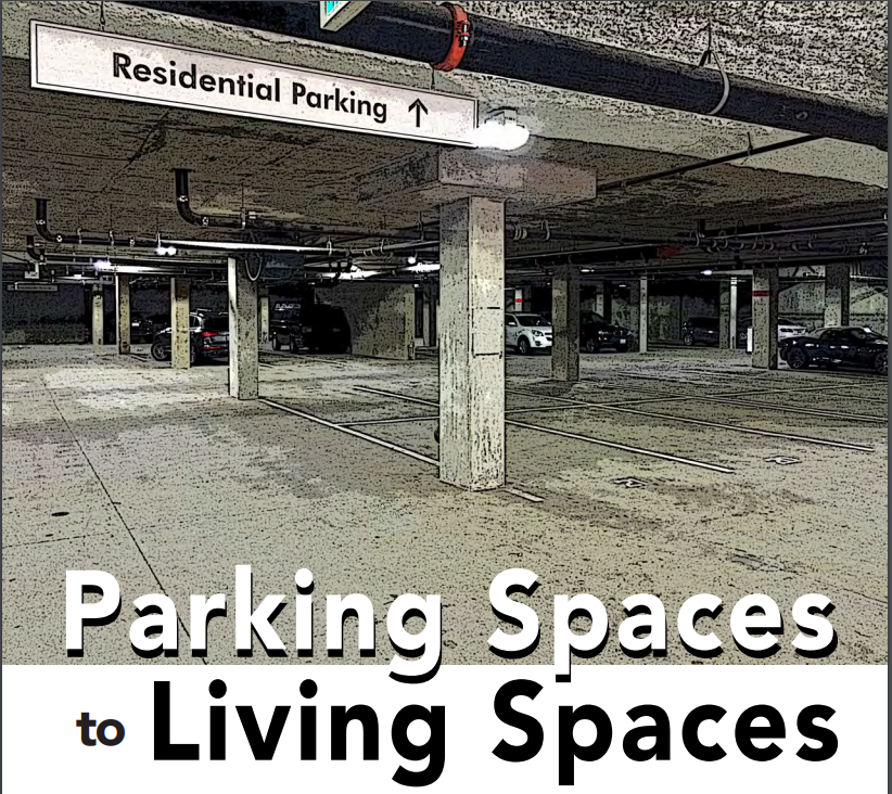 Parking Spaces to Living Spaces